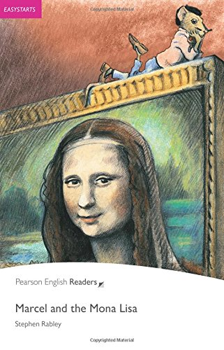 Penguin Readers: Easy Starters MARCEL AND THE MONA LISA (Penguin Readers, Easystart)の詳細を見る