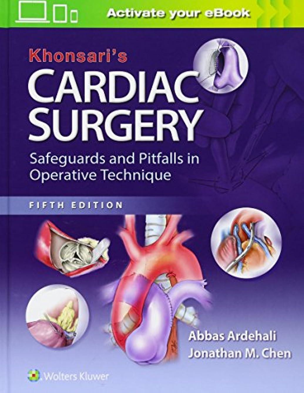 モニター落とし穴批判的Khonsari's Cardiac Surgery: Safeguards and Pitfalls in Operative Technique