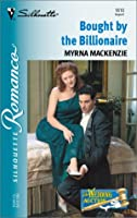 Bought By The Billionaire (The Wedding Auction) (Silhouette Romance)