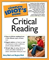 The Complete Idiot's Guide to Critical Reading