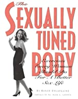 The Sexually Tuned Body