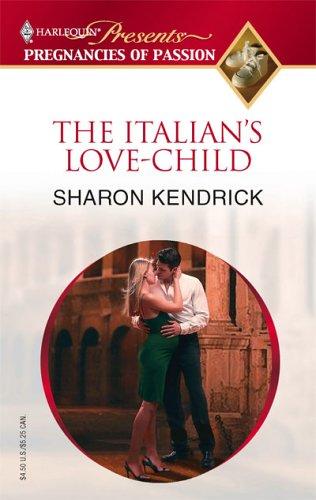 The Italian's Love-Child (Pregnancies of Passion)