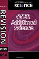 Twenty First Century Science: GCSE Additional Science Revision Guide (Gcse 21st Century Science)