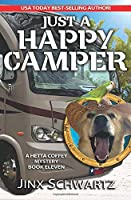 Just A Happy Camper (Hetta Coffey Series, Book 11)