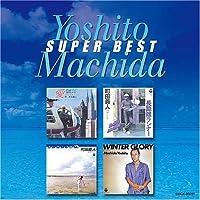 Machida Yoshito Super Best by Yoshito Machida (2006-06-28)