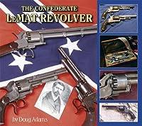 The Confederate LeMat Revolver [並行輸入品]