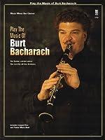 Play the Music of Burt Bacharach: Solo B Flat Clarinet