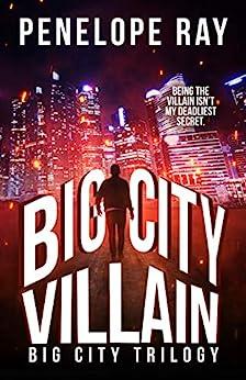 Big City Villain by [Ray, Penelope]