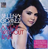 A Year Without Rain by Selena Gomez & The Scene (2010-08-03)