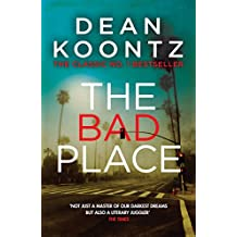 The Bad Place: A gripping horror novel of spine-chilling suspense