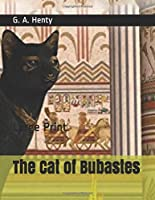 The Cat of Bubastes: Large Print