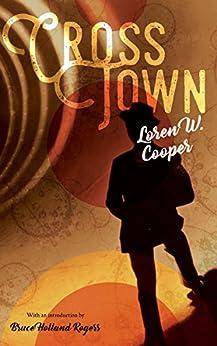 CrossTown by [Cooper, Loren W.]