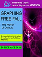 Shedding Light on Motion Graphing Free Fall [DVD]