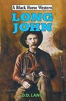 Long John (A Black Horse Western)