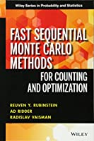 Fast Sequential Monte Carlo Methods for Counting and Optimization (Wiley Series in Probability and Statistics)