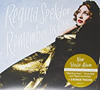SPEKTOR REGINA - REMEMBER US TO LIFE (DELUXE) (1 CD)