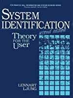 System Identification: Theory for the User (2nd Edition) by Lennart Ljung(1999-01-08)