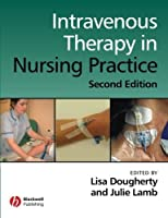 Intravenous Therapy in Nursing Practice by Unknown(2008-03-10)