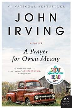 [Irving, John]のA Prayer for Owen Meany: A Novel