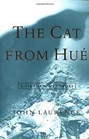 The Cat From Hue A Vietnam War Story