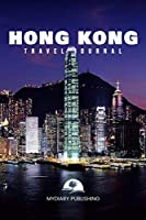 """Travel journal Hong Kong 50 pages diary blank lined notebook 6"""" x 9"""": Travel diary Planner & Journal"""