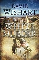 White Murder (Marcus Corcinus)