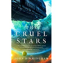 The Cruel Stars (The Cruel Stars Trilogy Book 1)