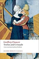 Troilus and Criseyde (Oxford World's Classics) by Geoffrey Chaucer(2009-01-01)