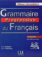 Grammaire Progressive Du Francais Niveau Intermediaire (Collec Progress)
