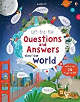 Lift-the-Flap Questions and Answers About Our World (Lift-the-Flap Questions & Answers) by Unknown(2015-10)