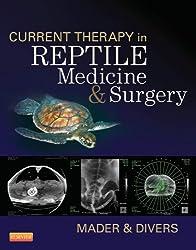 Current Therapy in Reptile Medicine and Surgery - E-Book