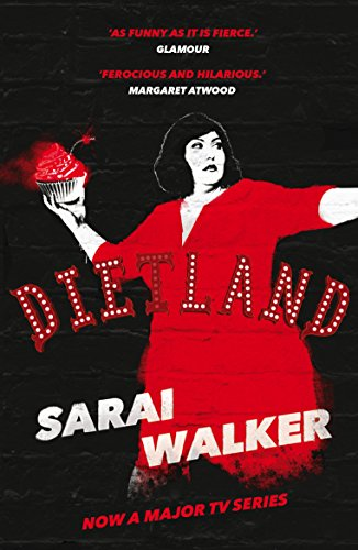 Dietland: a wickedly funny, feminist revenge fantasy novel of one fat woman's fight against sexism a...