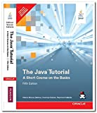 Java Tutorial The: A Short Course on the: A Short Course on the Basics [Paperback] [Jan 01, 2014] Zakhour