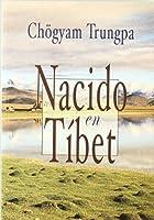 Nacido en Tíbet