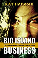 Big Island Business (The Island Breeze Series)
