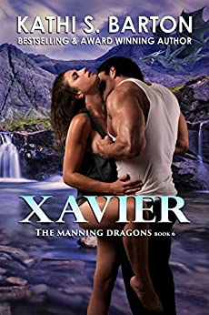 Xavier: The Manning Dragons ― Paranormal Dragon Shifter Romance by [Barton, Kathi S.]