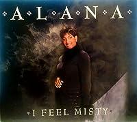 I Feel Misty