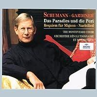 Robert Schumann: Das Paradies und die Peri / Requiem f眉r Mignon / Nachtlied - The Monteverdi Choir / Orchestre R茅volutionnaire et Romantique / John Eliot Gardiner by Various Artists (2001-12-21)