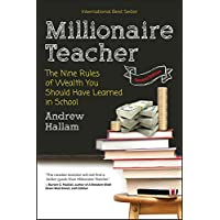 Millionaire Teacher: The Nine Rules of Wealth You Should Have Learned in School (English Edition)