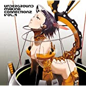 UNDERGROUND MAKINA CONNECTIONZ VOL.4