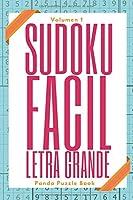 Sudoku Facil Letra Grande - Volumen 1: Juegos De Lógica Para Adultos