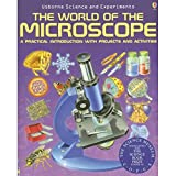 The World of the Microscope (Science and Experim