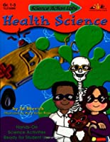 Science Action Labs Health Science: Hands-On Science Activities Ready for Student Use