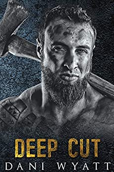 DEEP CUT (Men of the Woods Book 2) by [Wyatt, Dani]