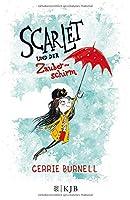 Scarlet und der Zauberschirm: Band 1