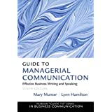 Guide to Managerial Communication