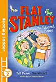 Flat Stanley & the Haunted House: Level 2 (Reading Ladder)