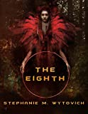 The Eighth (English Edition)