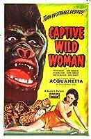 "Captive Wild Woman ( D )ポスター( 27"" x 40"" )"
