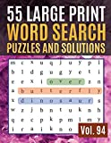 55 Large Print Word Search Puzzles and Solutions: Activity Book for Adults and kids | Large Print Word-Finds Puzzle Book-Word Search ( Find Words for Adults &Seniors Vol. 94 )